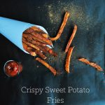 Baked Crispy Sweet Potato Fries