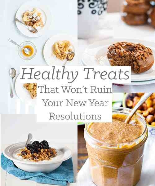 Healthy Sweet Treats That Won't Ruin Your New Year Resolutions