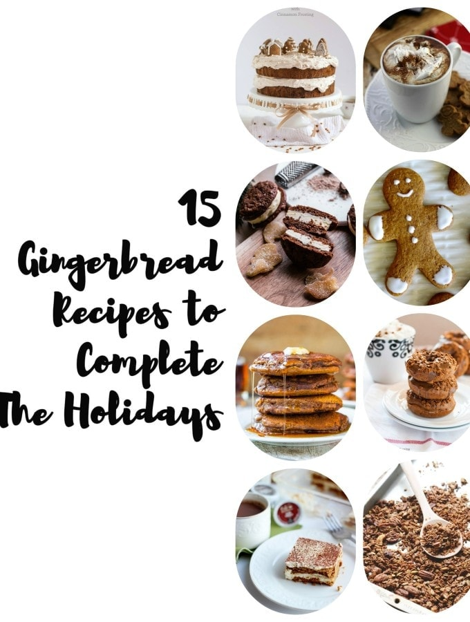15 Gingerbread Recipes to Complete The Holidays
