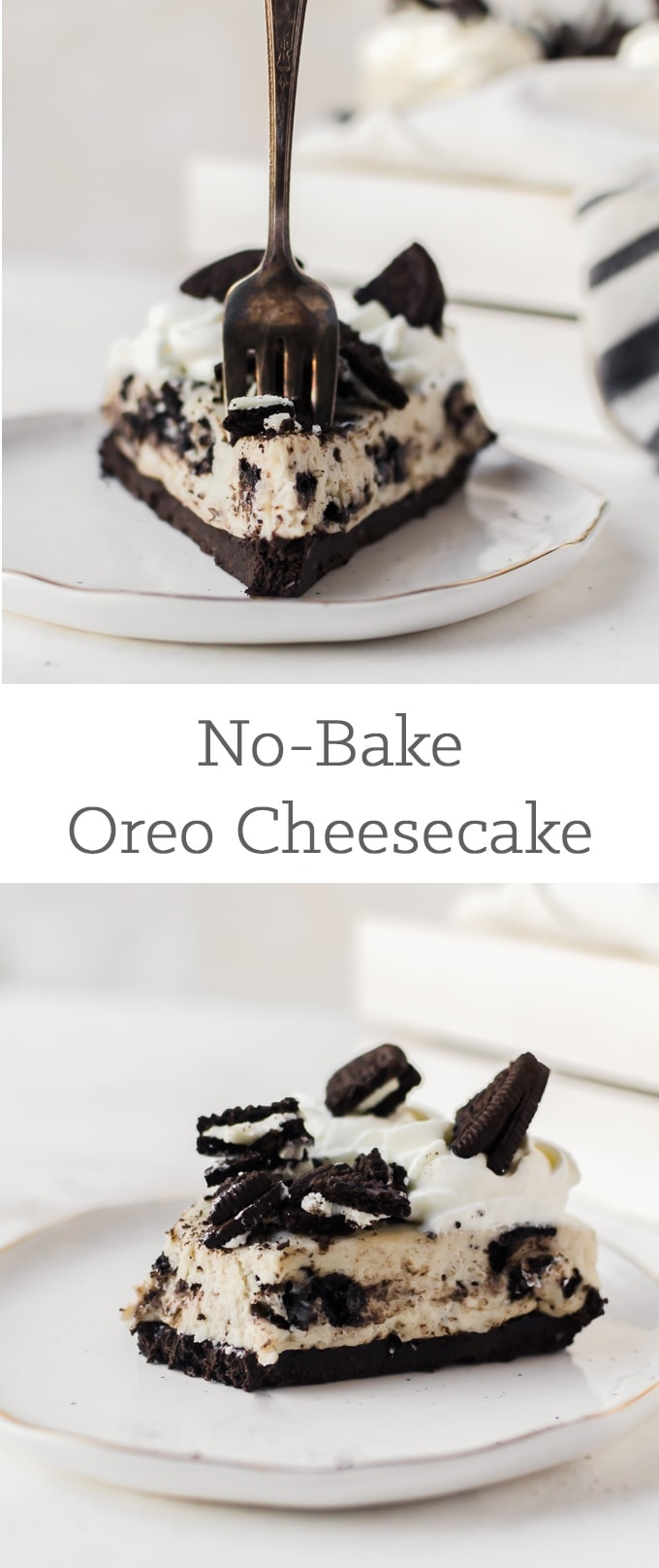 You will want to make this easy no-bake oreo cheesecake every week!